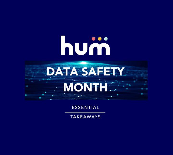 Data Safety Month Takeaways
